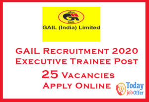 GAIL Recruitment 2020 Executive Trainee - 25 Vacancies 1