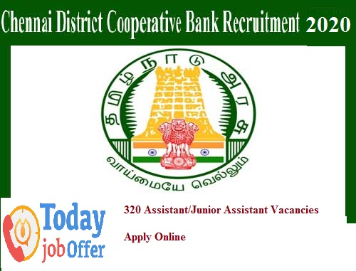 chennai-district-cooperative-bank-recruitment-2019-apply-online-for-320-assistant-junior-assistant-vacancies-wwwchndrb-in
