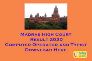 Madras High Court Result 2020 Download CO & Typist cut off marks List 1