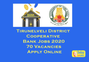 Tirunelveli District Cooperative Bank Jobs 2020-70 Vacancies Apply Online 1
