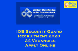 IOB Security Guard Recruitment